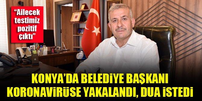 Konya'da Güneysınır Belediye Başkanı Ahmet Demir koronavirüse yakalandı