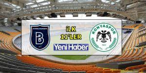 Başakşehir - Konyaspor ilk 11'ler