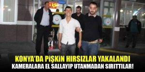Konya'da pişkin hırsızlar yakalandı! Kameralara el salladılar