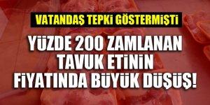 Yüzde 200 zamlanan tavuk etinin fiyatında büyük düşüş!