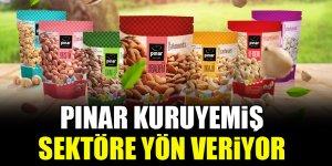 Pınar Kuruyemiş sektöre yön veriyor
