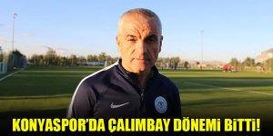 Konyaspor'da Rıza Çalımbay ile yollar ayrıldı!