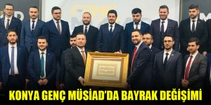 Konya Genç MÜSİAD'da bayrak değişimi