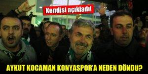 Aykut Kocaman Konyaspor'a neden geri döndü? Kendisi açıkladı!