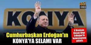 Cumhurbaşkan Erdoğan Konya'ya teşekkür edip selam gönderdi