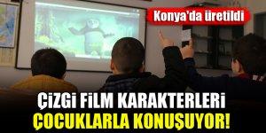 """Konya'da üretildi! Çizgi film karakterleri çocuklarla """"konuşuyor"""""""