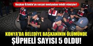 Konya'da belediye başkanının ölümünde şüpheli sayısı 5 oldu!