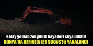 Kolay yoldan zenginlik hayalleri suya düştü! Konya'da defineciler suçüstü yakalandı