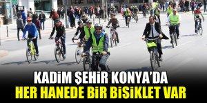 Kadim şehir Konya'da her hanede bir bisiklet var