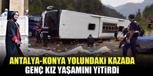Antalya-Konya yolundaki kazada genç kız yaşamını yitirdi