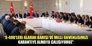 Cumhurbaşkanı Erdoğan: S-400'leri alarak barışı ve milli güvenliğimizi garantiye almaya çalışıyoruz