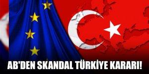 AB'den skandal Türkiye kararı! Yaptırım onaylandı