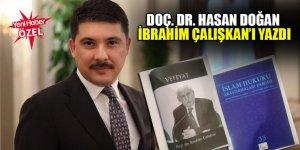 Doç. Dr. Hasan Doğan rahmetli İbrahim Çalışkan'ı yazdı
