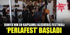 Konya'nın en kapsamlı alışveriş festivali 'Perlafest' başladı