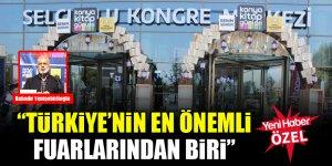 Bahadır Yenişehirlioğlu: Türkiye'nin en önemli fuarlarından biri
