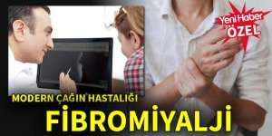 Modern çağın hastalığı: Fibromiyalji
