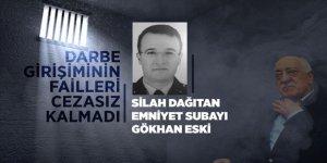 Darbe girişiminin failleri cezasız kalmadı: Silah dağıtan emniyet subayı Gökhan Eski