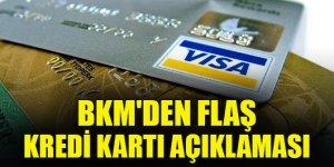 BKM'den flaş kredi kartı açıklaması