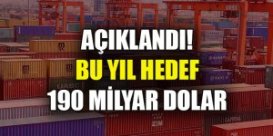 """TİM Başkanı Gülle: """"Bu yıl ihracatta hedefimiz 190 milyar dolar"""""""