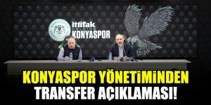 Konyaspor yönetiminden transfer açıklaması!