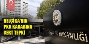 Türkiye'den Belçika'nın PKK kararına sert tepki
