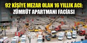 92 kişiye mezar olan 16 yıllık acı: Zümrüt Apartmanı faciası