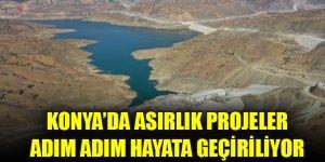 DSİ Konya'da asırlık projeleri adım adım hayata geçiriyor