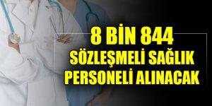 Bakan açıkladı! 8 bin 844 sözleşmeli sağlık personeli alınacak