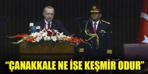 Erdoğan: Çanakkale ne ise Keşmir odur