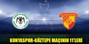 Konyaspor-Göztepe maçının 11'leri belli oldu
