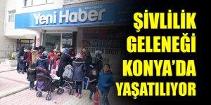 Şivlilik Geleneği Konya'da yaşatılıyor