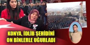 Konya'nın İdlib şehidi Bayram Olgun'u, son yolculuğuna on binler uğurladı