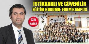 İstikrarlı ve güvenilir eğitim kurumu: Form Kampüs