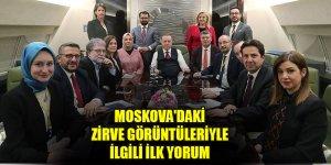 Erdoğan'dan Moskova'daki zirve görüntüleriyle ilgili ilk yorum