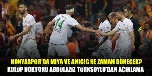 Konyaspor'da Miya ve Anicic ne zaman dönecek?
