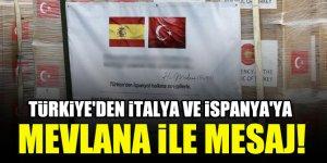 Türkiye'den İtalya ve İspanya'ya Mevlana ile mesaj!