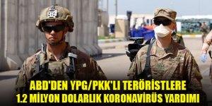 ABD'den YPG/PKK'lı teröristlere 1.2 milyon dolarlık koronavirüs yardımı