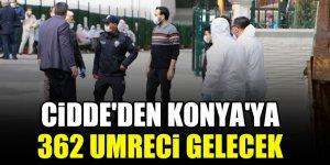 Cidde'den Konya'ya 362 umreci gelecek