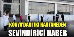 Konya'daki iki hastaneden sevindirici haber