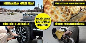 Konya'da 4 günlük sokağa çıkma kısıtlaması başladı! İşte tüm ayrıntılar...