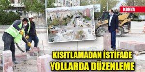 Konya'da kısıtlamadan istifade yollarda düzenleme