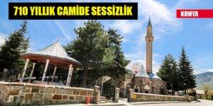 Konya'daki 710 yıllık Seyyid Harun Veli Camisi'nde sessizlik