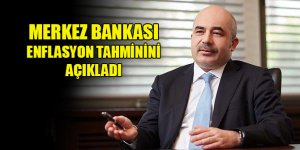 Merkez Bankası yıl sonu enflasyon tahminini açıkladı