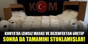 Konya'da izinsiz maske ve dezenfektan üretip sonra da tamamını stoklamışlar!