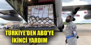 Türkiye'den ABD'ye ikinci yardım