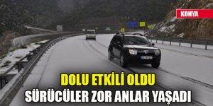 Dolu etkili oldu, Antalya yolunda sürücüler zor anlar yaşadı