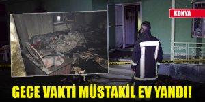 Konya'da gece vakti müstakil ev yandı!