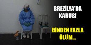 Brezilya'da Kovid-19 salgınında kötü haber! Binden fazla ölüm...