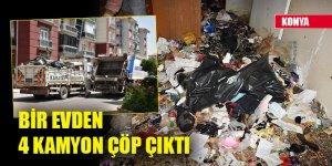 Konya'da bir evden 4 kamyon çöp çıktı