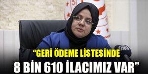 """Bakan Zehra Zümrüt Selçuk: """"Geri ödeme listesinde 8 bin 610 ilacımız var"""""""